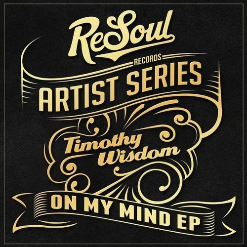 ReSoul Artist Series - Timothy Wisdom EP 2